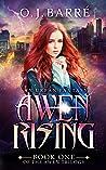 Awen Rising (Awen Trilogy Book 1)