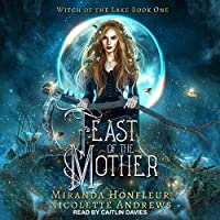 Feast of the Mother (Witch of the Lake #1)