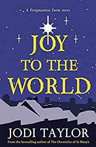 Joy To The World (Frogmorton Farm, #2.5)