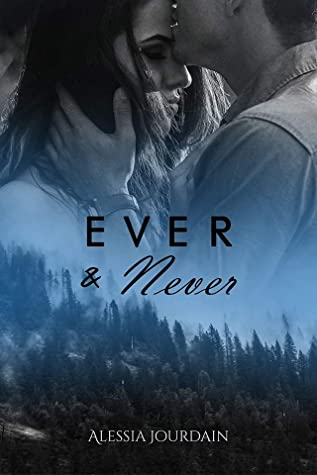 Ever and Never