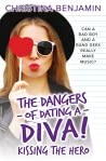 Kissing the Hero (The Dangers of Dating a Diva, #2)