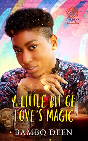 A Little Bit of Love's Magic