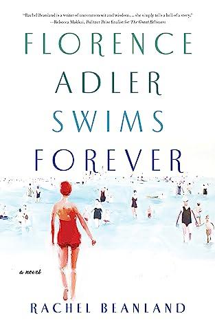 Florence Adler Swims ForeverbyRachel Beanland