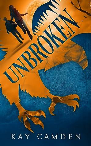 Unbroken (Unquiet Series, #2)
