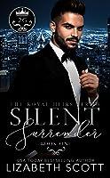Silent Surrender (The Royal Heirs, #1)