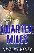 Quarter Miles