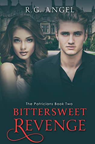 Bittersweet Revenge (The Patricians, #2)