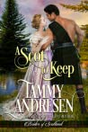 A Scot to Keep (Brides of Scotland, #3)