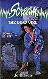 The Dead Girl (Scream, #4)