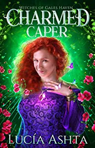 Charmed Caper (Witches of Gales Haven Book, #3)