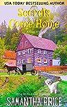 Secrets Come Home (Ettie Smith Amish Mysteries #1)