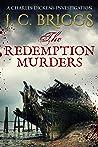 The Redemption Murders (Charles Dickens & Superintendent Jones #6)