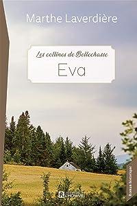 Eva: Les collines de Bellechasse