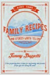 Aunt Tam's Recipes and Stories Worth Telling by Tammy Buzzetti