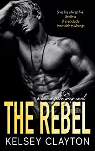 The Rebel (Haven Grace Prep, #3)