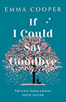 If I Could Say Goodbye