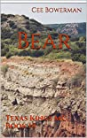 Bear: Texas Kings MC, Book 9