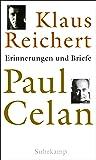 Paul Celan: Erinnerungen und Briefe