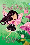 Bad Fairy (A Bad Fairy Adventure #1)