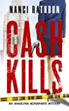 Cash Kills (Angelina Bonaparte Mysteries, #2)