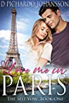 Love Me in Paris: A Travel Romance