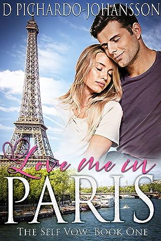 Love Me in Paris: A Travel Romance