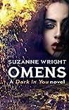 Omens (Dark in You, #6)