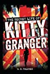 The Secret Life of Kitty Granger by G.D. Falksen