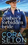 The Cowboy's Forbidden Bride (Turners vs Coopers of Chance Creek, #5)