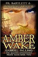 Amber Wake - Gabriel Falling