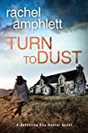 Turn to Dust (Detective Kay Hunter #9)
