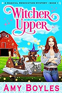 Witcher Upper (A Magical Renovation Mystery #1)