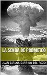 La Senda de Prometeo