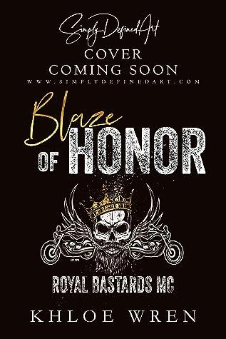 Blaze of Honor (Royal Bastards MC: South Australia, #1)
