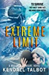 Extreme Limit (Maximum Exposure, #1)