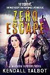 Zero Escape (Maximum Exposure, #3)