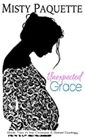 Unexpected Grace (Crossed & Bared, #2)