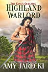 Highland Warlord (The King's Outlaws, #1)