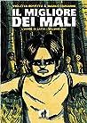 Il migliore dei mali - L'uomo di latta (Volume #2)