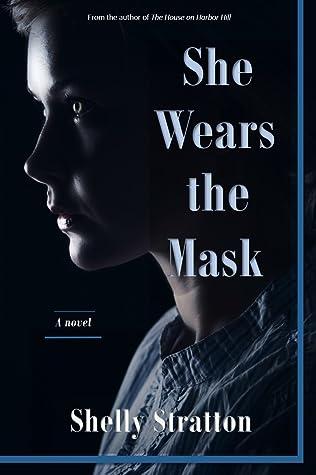 She Wears the Mask