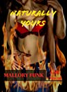 Naturally Yours (Vicious Snakes MC Book 3)