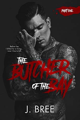 J. Bree - Mounts Bay Saga 1 - The Butcher of the Bay Part I