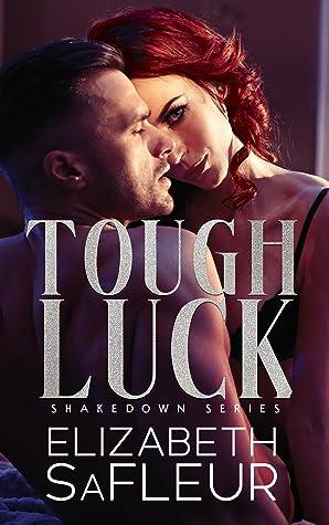 Tough Luck (Shakedown #1)