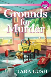 Grounds for Murder (A Coffee Lover's Mystery, #1)