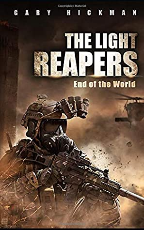 The Light Reapers: End of the World