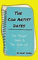 The Con Artist Dates