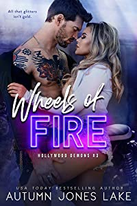 Wheels of Fire (Hollywood Demons #3)