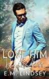 Love Him Breathless (On the Market #2)