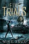 The Five Trials (Tsun-Tsun TzimTzum #1)