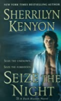 Seize the Night (Dark-Hunter, #5)
